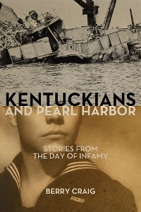 Cover Kentuckians and Pearl Harbor