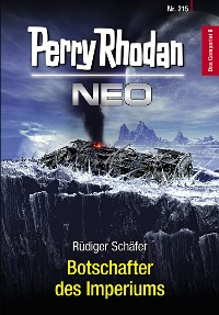 Cover Perry Rhodan Neo 215: Botschafter des Imperiums