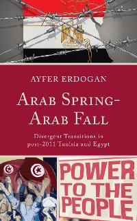 Cover Arab Spring-Arab Fall