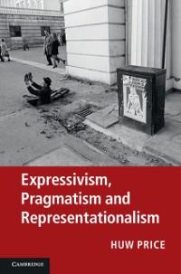 Cover Expressivism, Pragmatism and Representationalism