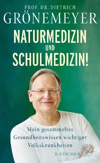 Cover Naturmedizin und Schulmedizin!