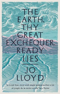 Cover The Earth, Thy Great Exchequer, Ready Lies