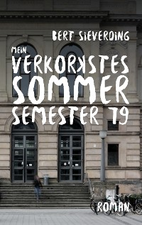 Cover Mein verkorkstes Sommersemester 79