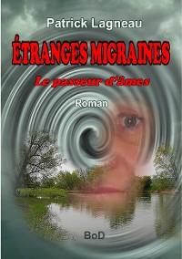 Cover Étranges migraines
