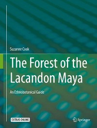 Cover The Forest of the Lacandon Maya