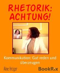 Cover Rhetorik: Achtung!