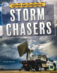 Cover Daring and Dangerous Storm Chasers