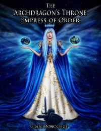 Cover The Archdragon's Throne: Empress of Order