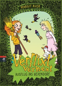 Cover Verflixt verhext - Ausflug ins Hexendorf