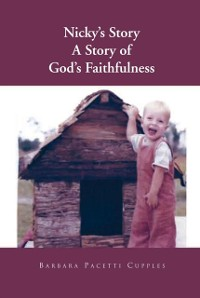 Cover Nicky's Story a Story of God's Faithfulness