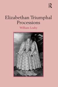 Cover Elizabethan Triumphal Processions