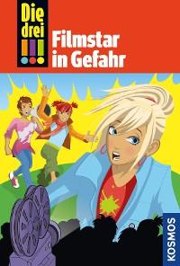 Cover Die drei !!!, 46, Filmstar in Gefahr (drei Ausrufezeichen)