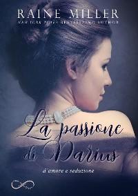 Cover La passione di Darius