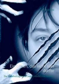 Cover Ein Leben, das nicht sein durfte