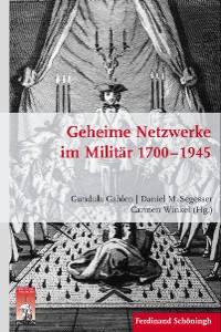 Cover Geheime Netzwerke im Militär 1700–1945