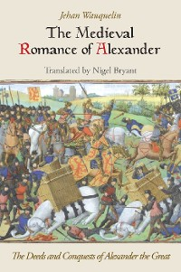 Cover The Medieval Romance of Alexander