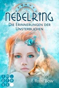 Cover Nebelring - Die Erinnerungen der Unsterblichen (Band 3)