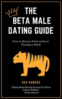 Cover The Beta Male Dating Guide
