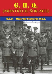 Cover G. H. Q. (Montreuil-Sur-Mer) [Illustrated Edition]