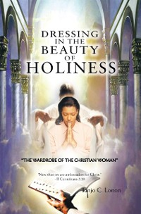 Cover Dressing in the Beauty of Holiness