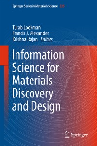 Cover Information Science for Materials Discovery and Design