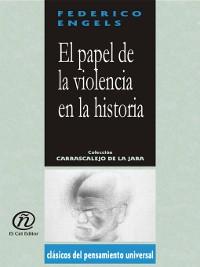 Cover El papel de la violencia en la historia