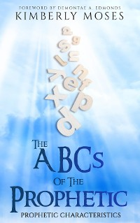 Cover The ABCs Of The Prophetic