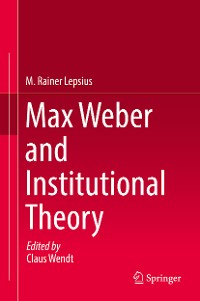 Cover Max Weber and Institutional Theory