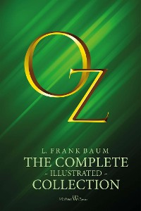 Cover OZ: The complete illustrated collection