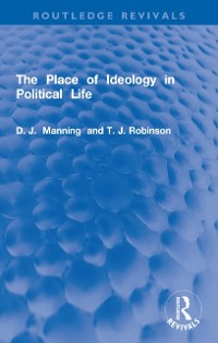 Cover Place of Ideology in Political Life