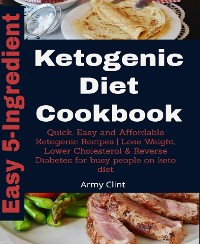 Cover 5-Ingredient Ketogenic Diet Cookbook