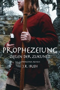 Cover Prophezeiung - Zeilen der Zukunft
