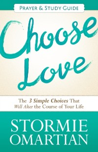 Cover Choose Love Prayer and Study Guide