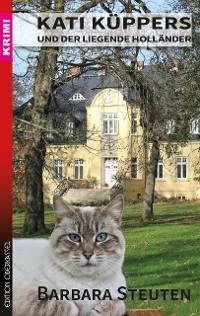 Cover Kati Küppers und der liegende Holländer