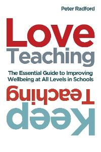 Cover Love Teaching, Keep Teaching