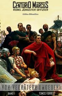Cover Centurio Marcus #1: Von Verrätern umgeben