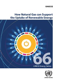 Cover How Natural Gas can Support the Uptake of Renewable Energy