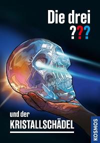 Cover Die drei ??? und der Kristallschädel (drei Fragezeichen)