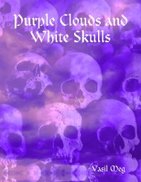 Cover Purple Clouds and White Skulls