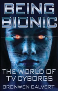 Cover Being Bionic