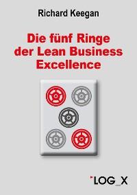 Cover Die fünf Ringe der Lean Business Excellence
