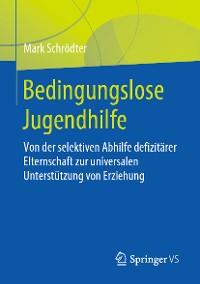 Cover Bedingungslose Jugendhilfe
