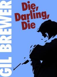 Cover Die, Darling, Die!