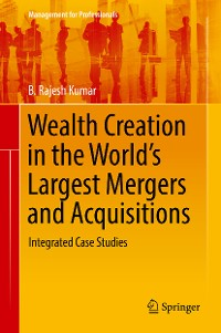 Cover Wealth Creation in the World's Largest Mergers and Acquisitions