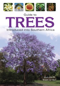 Cover Guide to Trees Introduced into Southern Africa