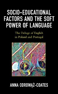 Cover Socio-educational Factors and the Soft Power of Language