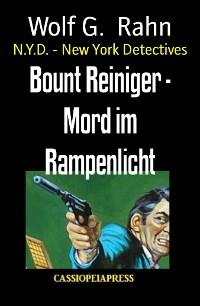 Cover Bount Reiniger - Mord im Rampenlicht