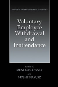 Cover Voluntary Employee Withdrawal and Inattendance