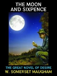 Cover The Moon and Sixpence