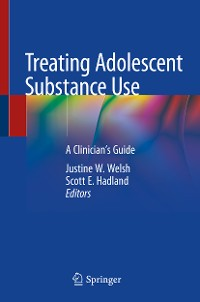 Cover Treating Adolescent Substance Use